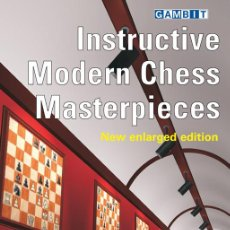 Coleccionismo deportivo: AJEDREZ. INSTRUCTIVE MODERN CHESS MASTERPIECES - IGOR STOHL. Lote 52628623