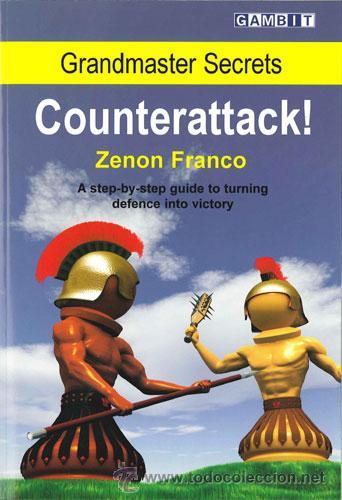 AJEDREZ. CHESS. GRANDMASTER SECRETS: COUNTERATTACK! - ZENON FRANCO (Coleccionismo Deportivo - Libros de Ajedrez)
