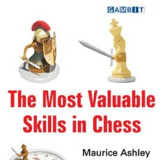 Coleccionismo deportivo: AJEDREZ. THE MOST VALUABLE SKILLS IN CHESS - MAURICE ASHLEY. Lote 52664764