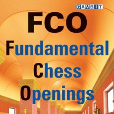 Coleccionismo deportivo: AJEDREZ. FCO: FUNDAMENTAL CHESS OPENINGS - PAUL VAN DER STERREN. Lote 52667300
