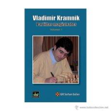 Coleccionismo deportivo: AJEDREZ. VLADIMIR KRAMNIK. PARTIDAS MAGISTRALES. VOLUMEN 1 - SARHAN GULIEV. Lote 52723452