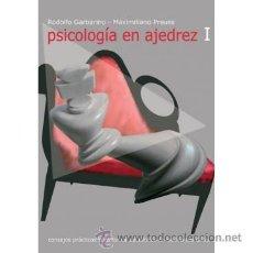 Coleccionismo deportivo: CHESS. PSICOLOGÍA EN AJEDREZ I - RODOLFO GARBARINO/MAXIMILIANO PREUSS. Lote 52727134
