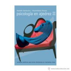 Coleccionismo deportivo: CHESS. PSICOLOGÍA EN AJEDREZ II - RODOLFO GARBARINO/MAXIMILIANO PREUSS. Lote 52729212