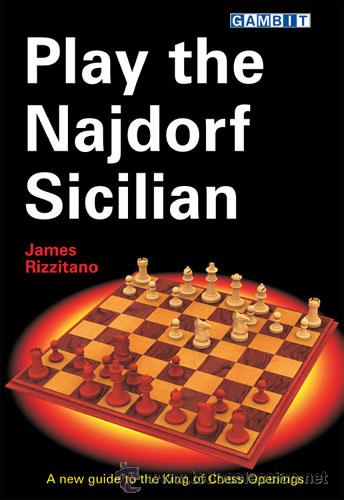 AJEDREZ. CHESS. PLAY THE NAJDORF SICILIAN - JAMES RIZZITANO DESCATALOGADO!!! (Coleccionismo Deportivo - Libros de Ajedrez)