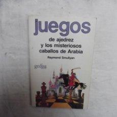 Coleccionismo deportivo: JUEGOS DE AJEDREZ Y LOS MISTERIOSOS CABALLOS DE ARABIA DE RAYMOND SMULLYAN. Lote 52845982
