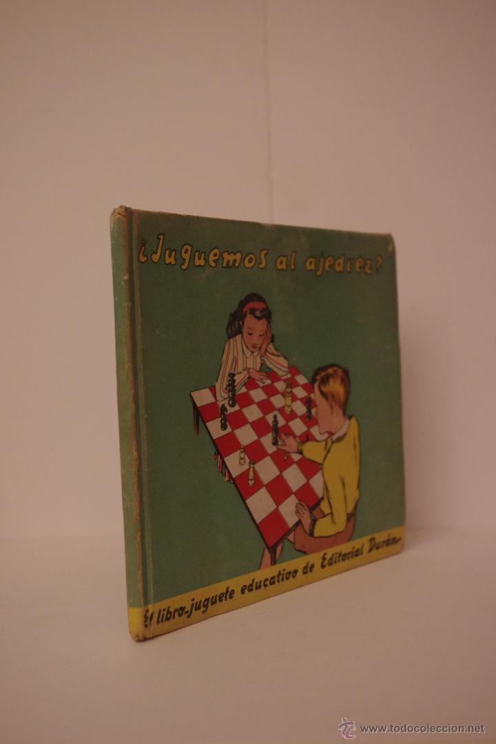 ¿JUGUEMOS AL AJEDREZ? INICIACIÓN AL JUEGO DEL AJEDREZ, LIBRO-JUGUETE EDUCATIVO DE ED. DURÁN (Coleccionismo Deportivo - Libros de Ajedrez)