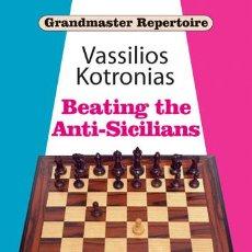 Coleccionismo deportivo: AJEDREZ. CHESS. GRANDMASTER REPERTOIRE 6A - BEATING THE ANTI-SICILIANS - VASSILIOS KOTRONIAS. Lote 53244128