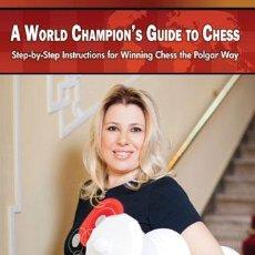 Coleccionismo deportivo: AJEDREZ. A WORLD CHAMPION'S GUIDE TO CHESS - SUSAN POLGAR/PAUL TRUONG. Lote 53298658
