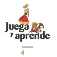 Coleccionismo deportivo: AJEDREZ. JUEGA Y APRENDE 4 - JORDI PRIO/JOAQUÍN FERNÁNDEZ/IMMA FARRÉ. Lote 53414871