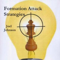 Coleccionismo deportivo: AJEDREZ. CHESS. FORMATION ATTACK STRATEGIES - JOEL JOHNSON. Lote 53609103