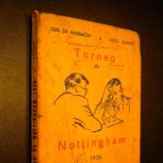 Coleccionismo deportivo: TORNEO DE NOTTINGHAM 1936 / MARIMON Y B. LOPEZ ESNAOLA / LOS GRANDES CERTAMENES DEL AJEDREZ II. Lote 53775445