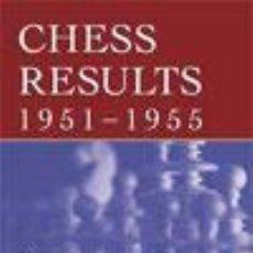 Coleccionismo deportivo: AJEDREZ. CHESS RESULTS 1951 - 1955 - GINO DI FELICE. Lote 53782648