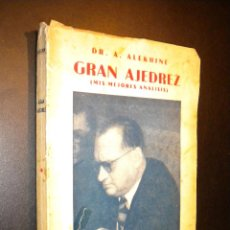 Coleccionismo deportivo: GRAN AJEDREZ / MIS MEJORES ANALISIS / DR. A. ALEKHINE. Lote 53880440