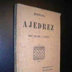 Coleccionismo deportivo: MANUAL DE AJEDREZ / JOSE PALUZIE Y LUCENA / PARTE SEXTA MISCELANEA. Lote 53881142