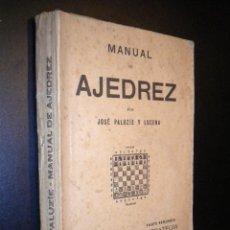 Coleccionismo deportivo: MANUAL DE AJEDREZ / JOSE PALUZIE Y LUCENA / PARTE SEGUNDA ESTRATEGIA. Lote 53881208