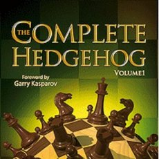 Coleccionismo deportivo: AJEDREZ. CHESS. THE COMPLETE HEDGEHOG, VOLUME 1 - SERGEY SHIPOV. Lote 54068184
