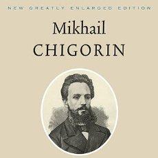 Coleccionismo deportivo: AJEDREZ. CHESS. MIKHAIL CHIGORIN, THE CREATIVE GENIUS - JIMMY ADAMS (CARTONÉ). Lote 139597428