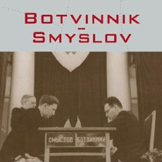 Coleccionismo deportivo: AJEDREZ. BOTVINNIK–SMYSLOV THREE WORLD CHESS CHAMPIONSHIP MATCHES:1954,1957,1958 - MIKHAIL BOTVINNIK. Lote 115089528