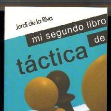 Coleccionismo deportivo: MI SEGUNDO LIBRO DE TÁCTICA. DE LA RIVA,JORDI AJD-002. Lote 122551796