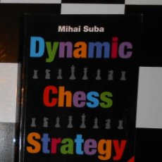 Coleccionismo deportivo: AJEDREZ: DYNAMIC CHESS STRATEGY. MIHAIL SUBA. NEW IN CHESS 2010. Lote 54730109