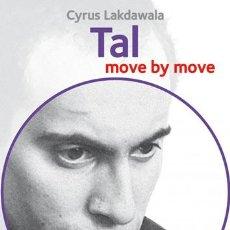 Coleccionismo deportivo: AJEDREZ. CHESS. TAL: MOVE BY MOVE - CYRUS LAKDAWALA. Lote 54773784
