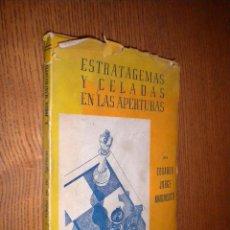 Coleccionismo deportivo: ESTRATAGEMAS Y CELADAS EN LAS APERTURAS / EDUARDO JORGE MARCHISOTTI. Lote 55032775