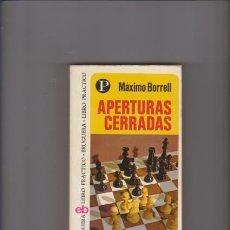 Coleccionismo deportivo: APERTURAS CERRADAS - MÁXIMO BORRELL - EDITORIAL BRUGUERA 1975 1ª EDICIÓN. Lote 56235566
