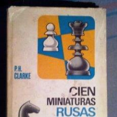 Coleccionismo deportivo: AJEDREZ 100 MINIATURAS RUSAS CLARKE BRUGUERA CHESS ECHECS SCHACH SKAK. Lote 56496635