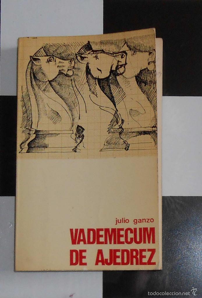 VADEMECUM DE AJEDREZ. JULIO GANZO CHESS SCHACH (Coleccionismo Deportivo - Libros de Ajedrez)