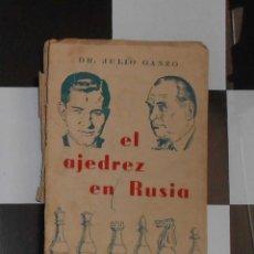 Coleccionismo deportivo: AJEDREZ RUSIA JULIO GANZO CHESS SCHACH. Lote 56644920