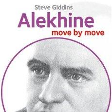 Coleccionismo deportivo: AJEDREZ. CHESS. ALEKHINE: MOVE BY MOVE - STEVE GIDDINS. Lote 56713003