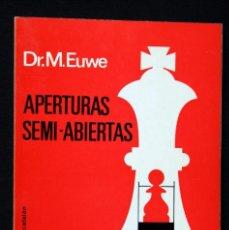 Coleccionismo deportivo: APERTURAS SEMI - ABIERTAS DEFENSAS ALEKHINE ESCANDINAVA NIMZOWITSCH YUGOSLAVA(PIRC) - EUWE -. Lote 57079556