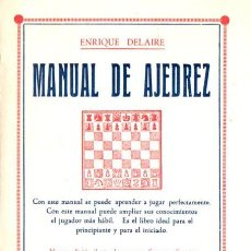 Coleccionismo deportivo: E. DELAIRE : MANUAL DE AJEDREZ (BAUZÁ, 1931). Lote 120485582