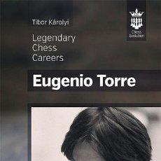 Coleccionismo deportivo: AJEDREZ. EUGENIO TORRE. LEGENDARY CHESS CAREERS - TIBOR KAROLYI. Lote 57379252