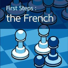 Coleccionismo deportivo: AJEDREZ. CHESS. FIRST STEPS: THE FRENCH - CYRUS LAKDAWALA. Lote 57827394