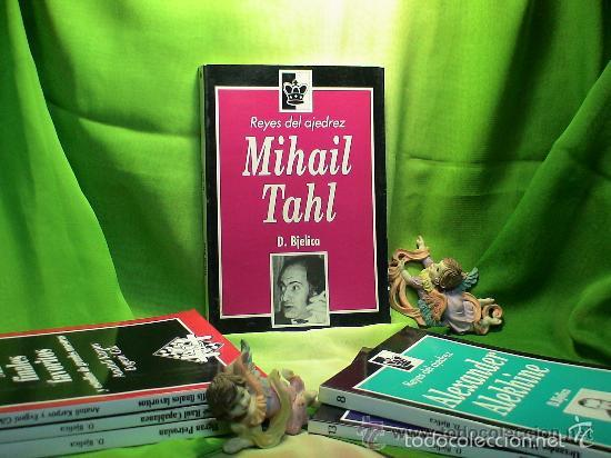 AJEDREZ. MIHAIL TAHL - DIMITRIJE BJELICA DESCATALOGADO!!! (Coleccionismo Deportivo - Libros de Ajedrez)