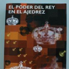 Coleccionismo deportivo: LIBRO: EL PODER DEL REY EN EL AJEDREZ - EDMAR MEDNIS, CAMPEON – LAS TRES FASES DE UNA PARTIDA . Lote 57995319