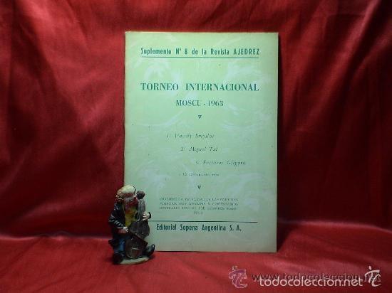 TORNEO INTERNACIONAL MOSCU 1963. SUPLEMENTO Nº 8 DE LA REVISTA AJEDREZ DESCATALOGADO!!! (Coleccionismo Deportivo - Libros de Ajedrez)