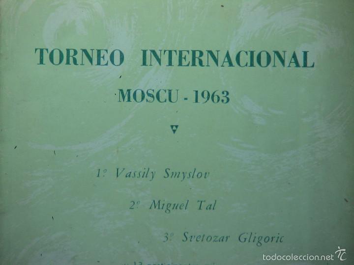 Coleccionismo deportivo: Torneo Internacional Moscu 1963. Suplemento nº 8 de la Revista AJEDREZ DESCATALOGADO!!! - Foto 2 - 58294843