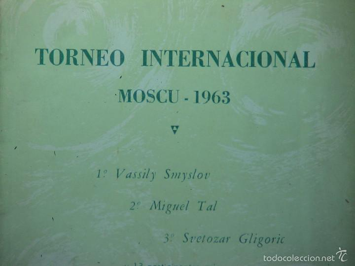 Coleccionismo deportivo: Chess. Torneo Internacional Moscu 1963. Suplemento nº 8 de la Revista AJEDREZ DESCATALOGADO!!! - Foto 2 - 58294843