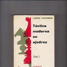 Coleccionismo deportivo - TACTICA MODERNA EN AJEDREZ - TOMO I - LUDEK PACHMAN - M. R. EDITORIAL 1971 - 58503219
