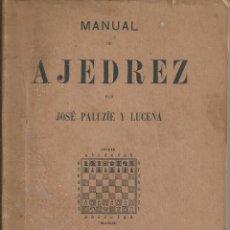 Coleccionismo deportivo: MANUAL DE AJEDREZ - PALUZÍE Y LUCENA - PARTE 6ª MISCELÁNEA. 2ª EDICION BARCELONA 1921. Lote 60082003