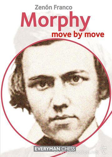 AJEDREZ. CHESS. MORPHY: MOVE BY MOVE - ZENON FRANCO (Coleccionismo Deportivo - Libros de Ajedrez)
