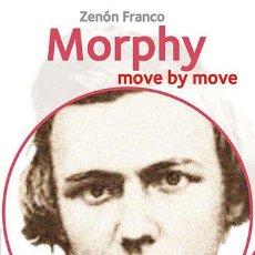 Coleccionismo deportivo: AJEDREZ. CHESS. MORPHY: MOVE BY MOVE - ZENON FRANCO. Lote 60903011