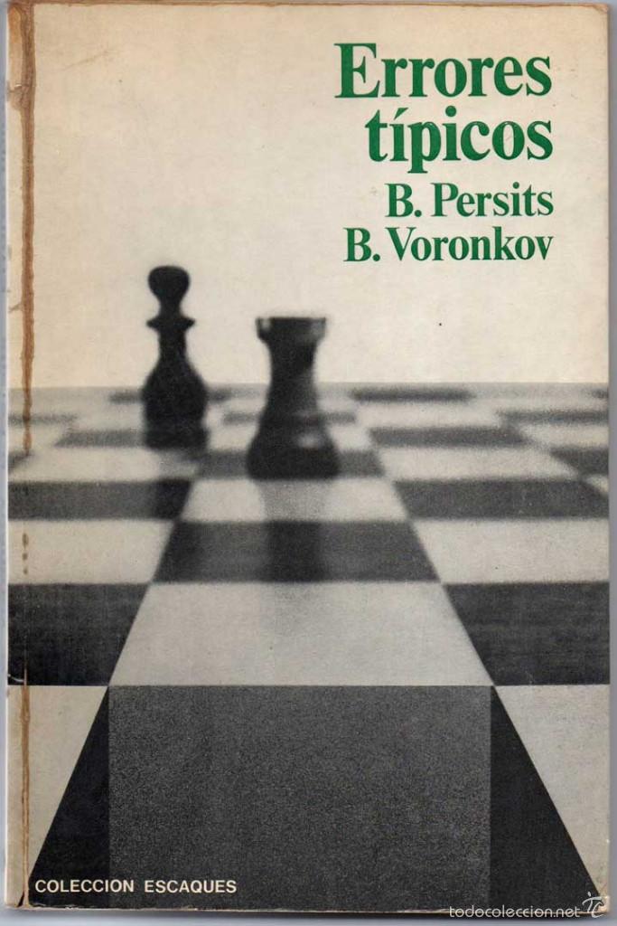 ERRORES TÍPICOS - B. PERSITS Y B. VORONKOV (Coleccionismo Deportivo - Libros de Ajedrez)