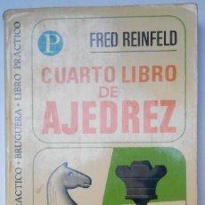 Coleccionismo deportivo: CUARTO LIBRO DE AJEDREZ. FRED REINFELD. Lote 61910820