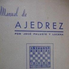 Coleccionismo deportivo: MANUAL DE AJEDREZ PARTE 3º APERTURAS.PALUZIE Y LUCENA.1968.167 PG. Lote 62329120