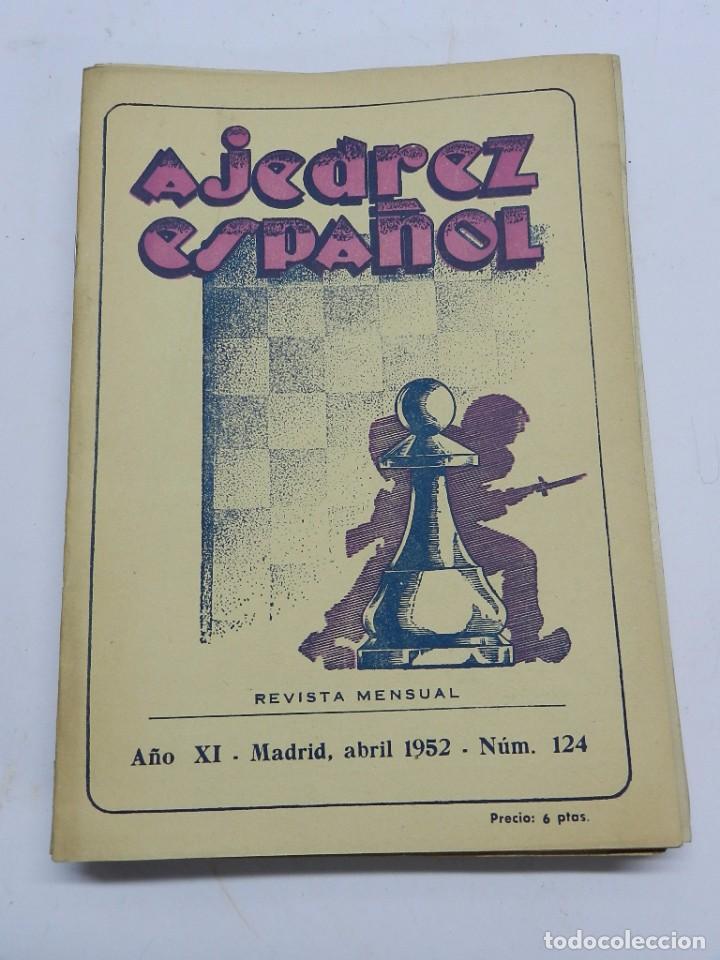 REVISTA AJEDREZ ESPAÑOL ABRIL 1952 - NUM. 124 TIENE 56 PAGINAS Y MIDE 24 X 17 CMS. (Coleccionismo Deportivo - Libros de Ajedrez)