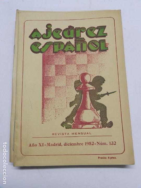 REVISTA AJEDREZ ESPAÑOL DICIEMBRE 1952 - NUM. 132, TIENE 56 PAGINAS Y MIDE 24 X 17 CMS. (Coleccionismo Deportivo - Libros de Ajedrez)