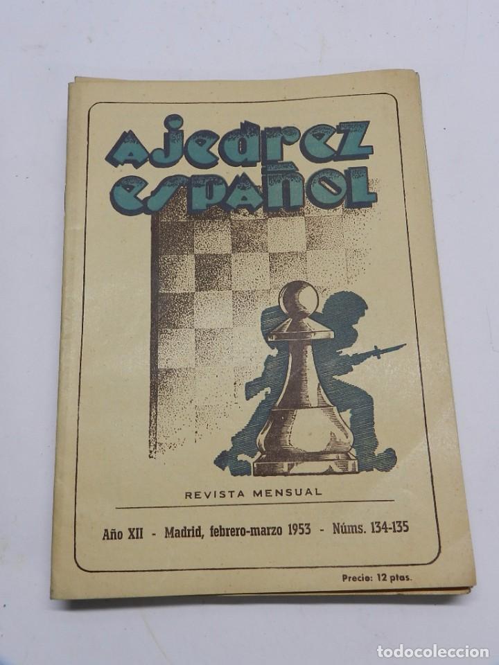 REVISTA AJEDREZ ESPAÑOL FEBRERO, MARZO 1953 - NUM. 134 - 135, TIENE 56 PAGINAS Y MIDE 24 X 17 CMS. (Coleccionismo Deportivo - Libros de Ajedrez)